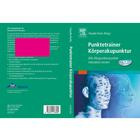 Punktetrainer Körperakupunktur - Claudia Focks (Hrsg.) (German), 1003810 [W11915], Acupuncture Books